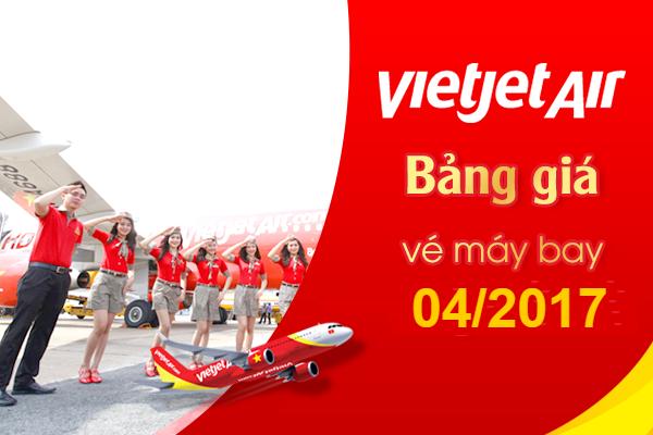 bang-gia-thang-04-2017-vietjet-air-06-03-2017